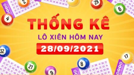 Thống kê lô xiên miền Bắc, miền Trung, miền Nam ngày 28/9/2021